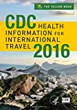 CDC Health Information for International Travel 2016