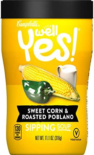 Campbell's Well Yes! Sipping Soup, Vegetable Soup on the Go, Sweet Corn & Roasted Poblano, 11.1 Ounce Cup