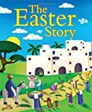 The Easter Story, Juliet David, 1859859127