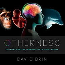 Otherness Audiobook by David Brin Narrated by Stephen Mendel