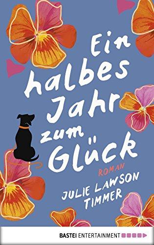 Ein halbes Jahr zum Glück (German Edition)