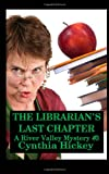 The Librarian's Last Chapter, Cynthia Hickey, 1495392910