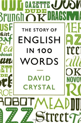 Download The Story of English in 100 Words PDF