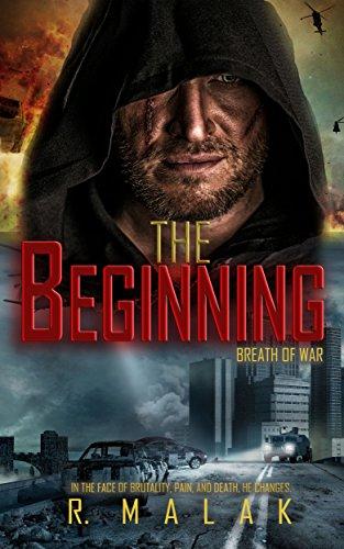 The Beginning: Breath of War by [Malak, R.]