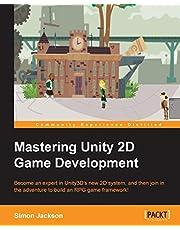 Mastering Unity 2D Game Development