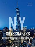 NY Skyscrapers: Über den Dächern von New York City