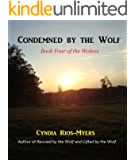 Condemned by the Wolf - Book Four of the Wolves