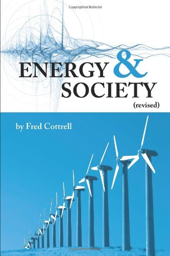 Download Energy & Society (Revised): The Relation Between Energy, Social Change, and Economic Development PDF