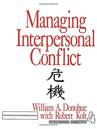 Managing Interpersonal Conflict (Interpersonal Communication Texts) by Brand: SAGE Publications, Inc