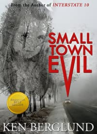 Small Town Evil by Ken Berglund ebook deal