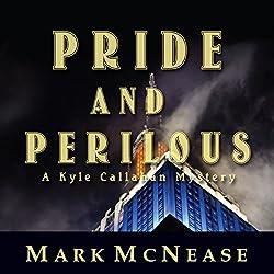 Pride and Perilous
