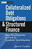 img - for Collateralized Debt Obligations and Structured Finance : New Developments in Cash and Synthetic Securitization book / textbook / text book
