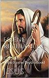 Essene Revelation: Lost Scrolls of the Essene Brotherhood (The Essene Gospel of Peace Book 5)