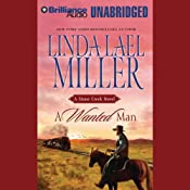A Wanted Man: A Stone Creek Novel | Linda Lael Miller