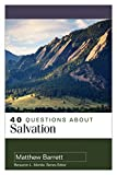 #3: 40 Questions About Salvation
