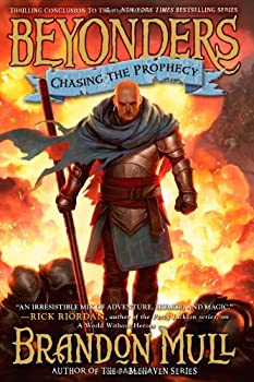 Chasing the Prophecy 1416997970 Book Cover