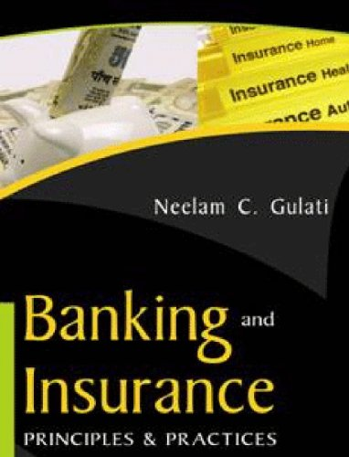 Banking and Insurance: Principles and Practices