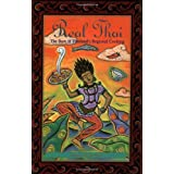 Real Thai: The Best of Thailand's Regional Cooking: Written by Nancie McDermott, 1992 Edition, Publisher: Chronicle Books [Paperback]
