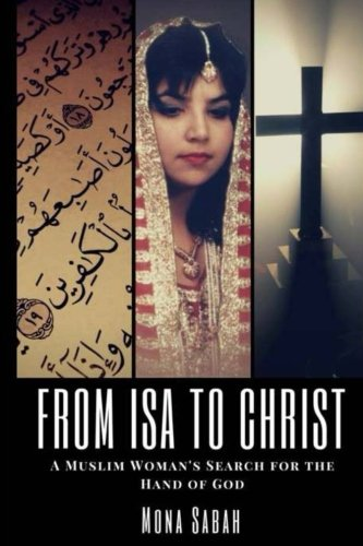 From Isa to Christ: A Muslim Woman's Search for the Hand of God (Engaging Gifted Readers)