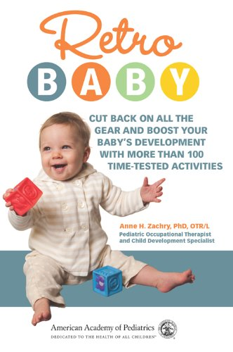 Retro Baby: Cut Back on All the Gear and Boost Your Baby