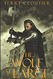 The Wolf At Large (The Wolf of Corwick Castle)