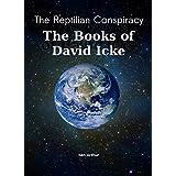 The Reptilian Conspiracy - The Books of David Icke