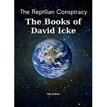 The Reptilian Conspiracy - The Books of David Icke