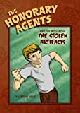 The Honorary Agents and the Mystery of the Stolen Artifacts, Lindsay Helm, 1606963651