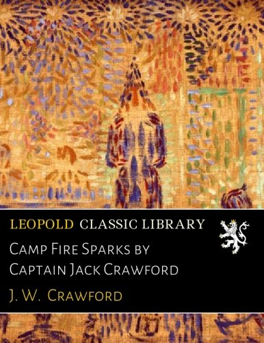 Download Camp Fire Sparks by Captain Jack Crawford PDF