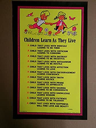 Amazon.com: children learn what they live poster