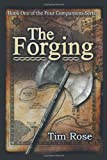 The Forging, Tim Rose, 1491811382