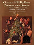 Christmas in the Big House, Patricia C. McKissack and Fredrick L. McKissack, 0590430270