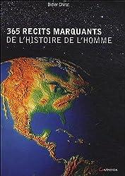 365 récits marquants de l'histoire de l'homme