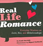 Real Life Romance, Leah Garchik, 0811860256