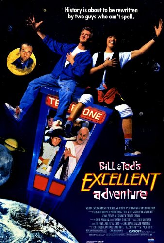 Bill and Ted's Excellent Adventure Poster Keanu Reeves Alex Winter George Carlin