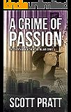 A Crime of Passion (Joe Dillard Series Book 7)