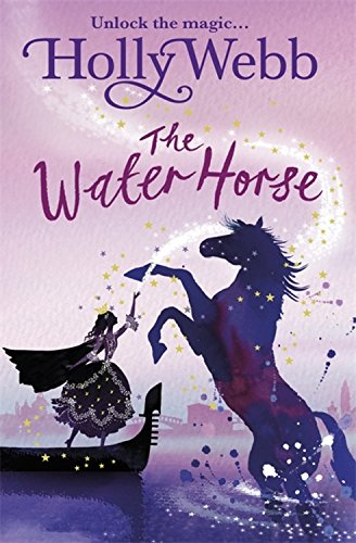 A Magical Venice story: The Water Horse: Book 1