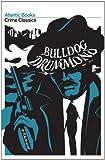 Bulldog Drummond, Henry Cyril McNeile, 1843548518