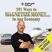 101 Ways to Magnetize Money.in Any Economy | Matt Furey
