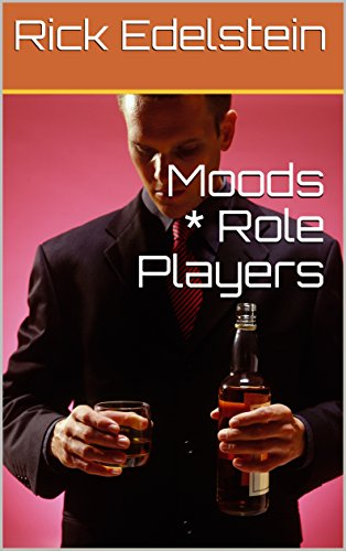 Moods * Role Players