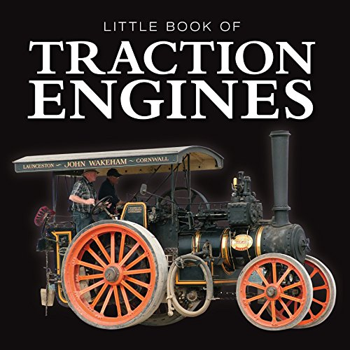 Little Book of Traction Engines Jon Stroud