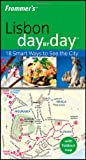 Frommer's Day by Day: Lisbon by Louise Pole-Baker front cover