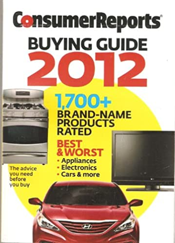 consumer reports buying guide 2012 consumer reports amazon com books rh amazon com consumer reports buying guide 2017 pdf consumer reports buying guide 2010