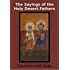 The Sayings of the Holy Desert Fathers
