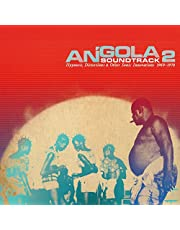 Angola Soundtrack 2 - Hypnosis, Distortions & other Sonic Innovations 1969-1978