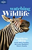 Watching Wildlife Southern Africa, Lonely Planet Staff and Matthew D. Firestone, 1741042100