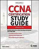 CCNA Certification Study Guide, Volume 2: Exam 200-301