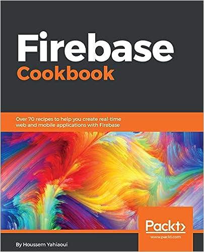 Amazon com: Firebase Cookbook: Over 70 recipes to help you create