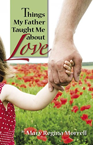 Things My Father Taught Me About Love