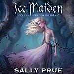 Ice Maiden | Sally Prue